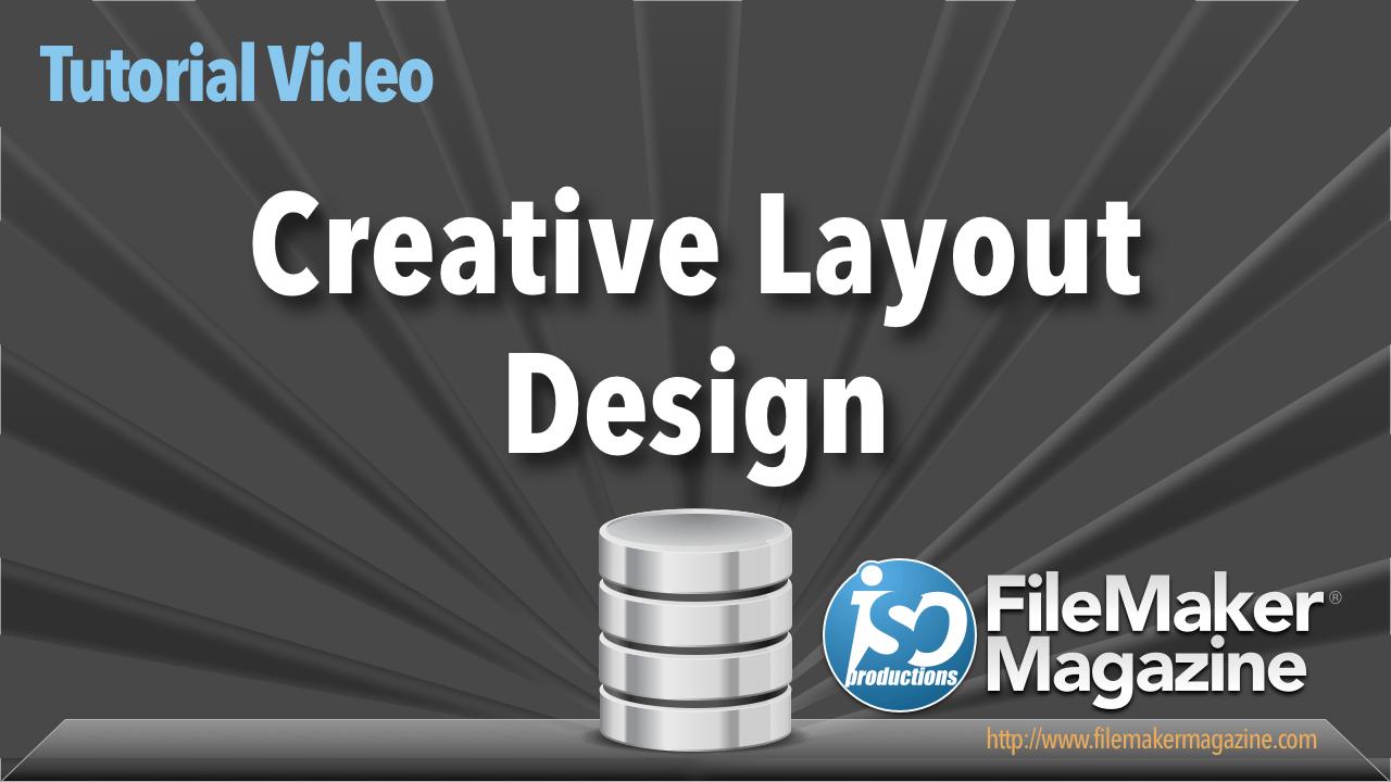 Creative Layout Design - ISO FileMaker Magazine