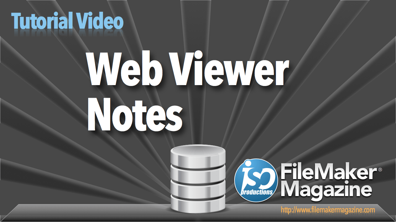 Web Viewer Notes - ISO FileMaker Magazine